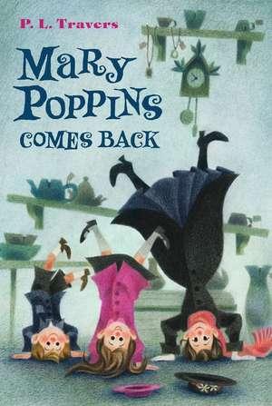 Mary Poppins Comes Back de Dr. P. L. Travers