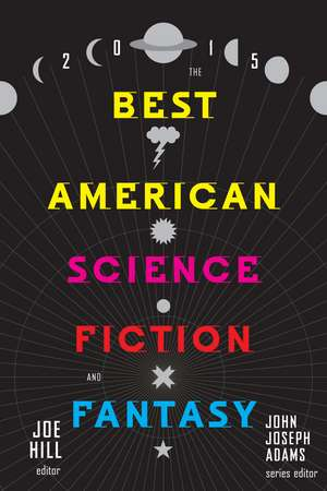 The Best American Science Fiction and Fantasy 2015 de Joe Hill