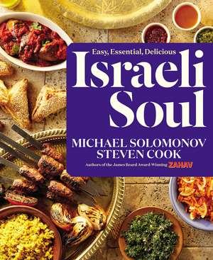 Israeli Soul: Easy, Essential, Delicious de Michael Solomonov
