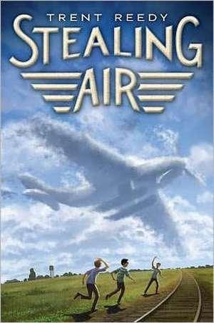 Stealing Air de Trent Reedy