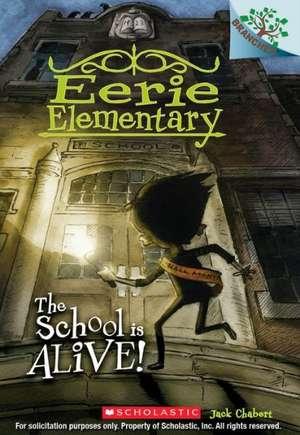 The School Is Alive! de Jack Chabert