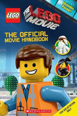 The Lego Movie:  The Official Movie Handbook [With Poster] de Ace Landers