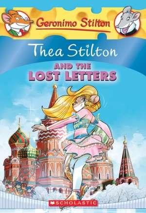Thea Stilton and the Lost Letters (Thea Stilton #21) de Thea Stilton