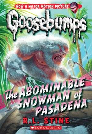 The Abominable Snowman of Pasadena (Classic Goosebumps #27) de R. L. Stine