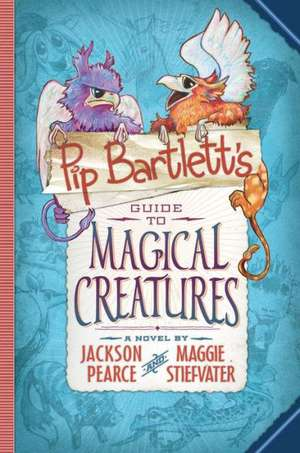 Pip Bartlett's Guide to Magical Creatures - Audio de Maggie Stiefvater