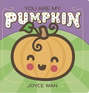 You Are My Pumpkin de Joyce Wan