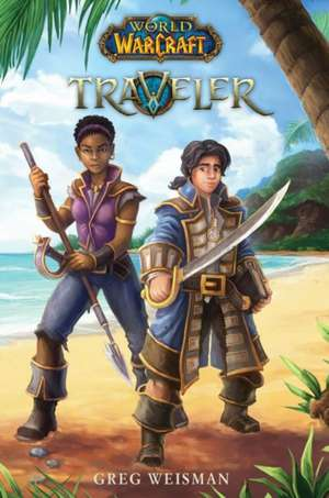 World of Warcraft Traveler de Greg Weisman