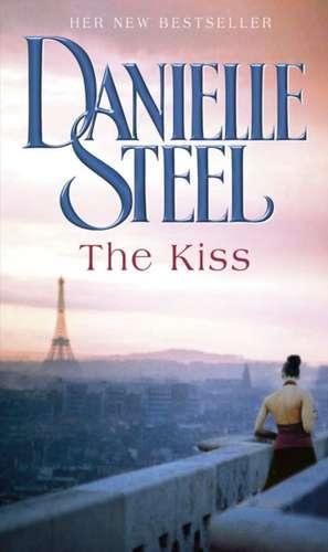 The Kiss de Danielle Steel