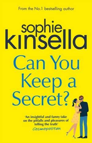 Can You Keep a Secret de Sophie Kinsela