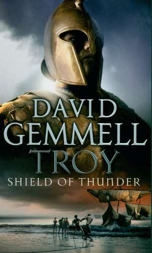 Troy: Shield of Thunder de David Gemmell