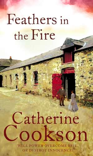 Feathers In The Fire de  Catherine Cookson Charitable Trust