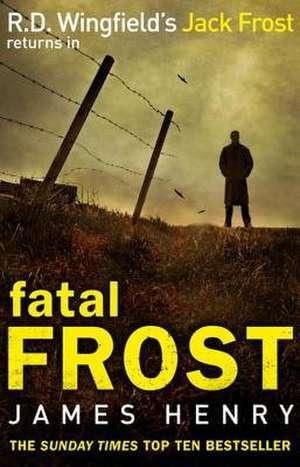 Fatal Frost de James Henry