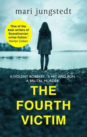 The Fourth Victim de Mari Jungstedt