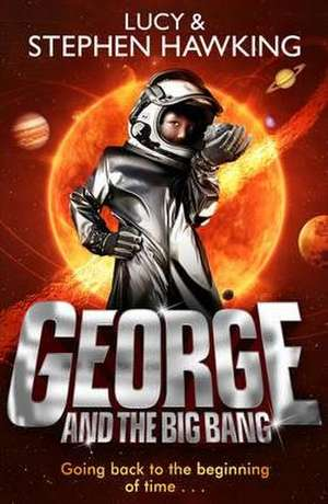 George and the Big Bang de Lucy Hawking