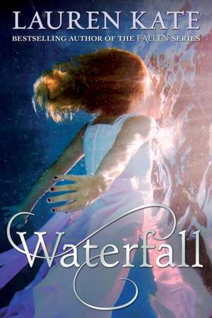Waterfall de Lauren Kate