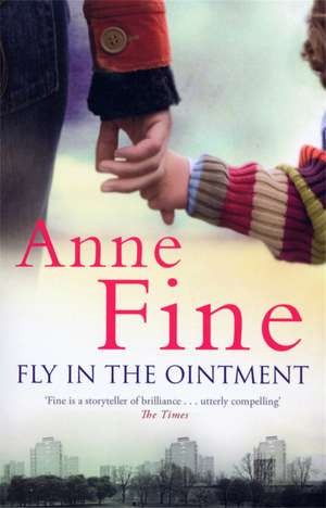 Fly in the Ointment de Anne Fine
