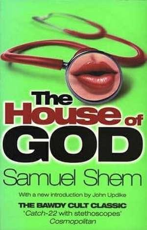 House of God:  The Wittiest Writings of Clement Freud de Samuel Shem