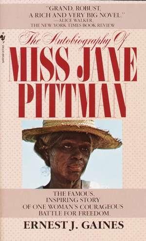 The Autobiography of Miss Jane Pittman de Ernest J. Gaines