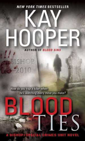 Blood Ties de Kay Hooper