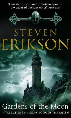 Malazan Book of the Fallen 01. Gardens of the Moon de Steven Erikson
