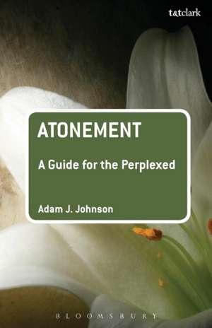 Atonement de Adam J Johnson