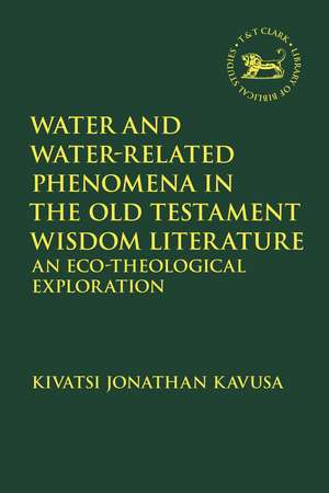 Water and Water-Related Phenomena in the Old Testament Wisdom Literature: An Eco-Theological Exploration de Reverend Dr. Kivatsi Jonathan Kavusa