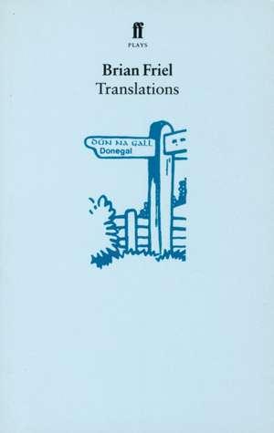 Translations de Brian Friel