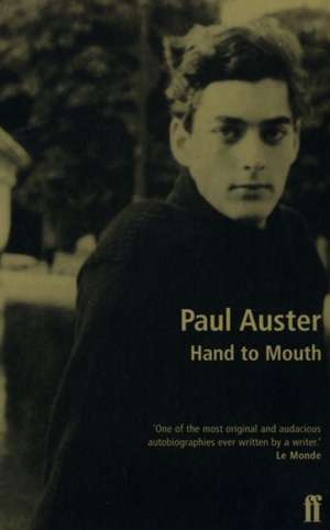 Hand to Mouth de Paul Auster