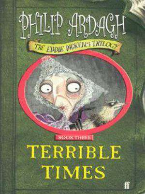 Terrible Times de Philip Ardagh