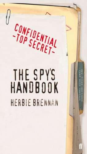 The Spy's Handbook de Herbie Brennan