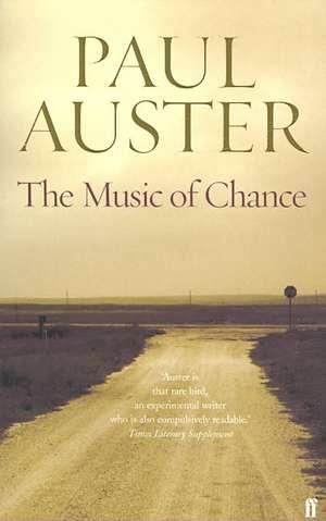The Music of Chance de Paul Auster
