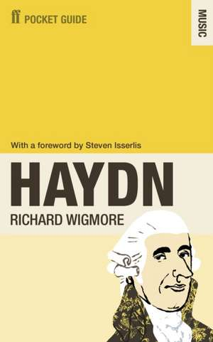 The Faber Pocket Guide to Haydn de Richard Wigmore