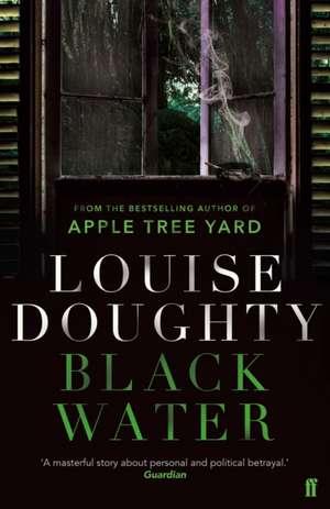 Black Water de Louise Doughty