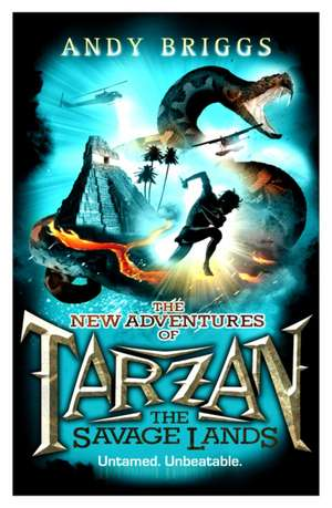 Tarzan: The Savage Lands de Andy Briggs