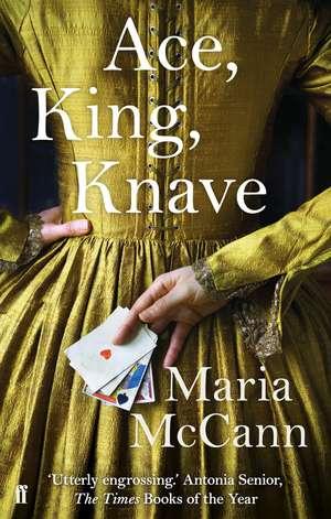 Ace, King, Knave de Maria McCann