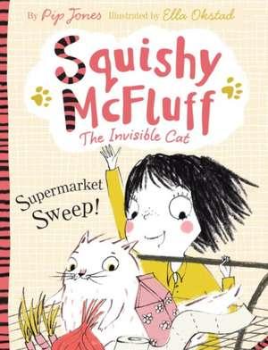 Squishy McFluff: Supermarket Sweep! de Pip Jones
