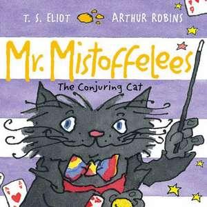 Mr Mistoffelees de T. S. Eliot