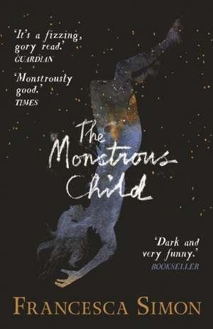 The Monstrous Child de Francesca Simon