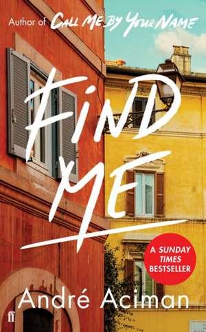 Find Me de Andre Aciman
