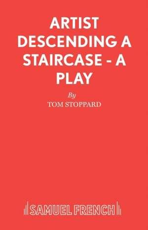 Artist Descending a Staircase - A Play de Tom Stoppard