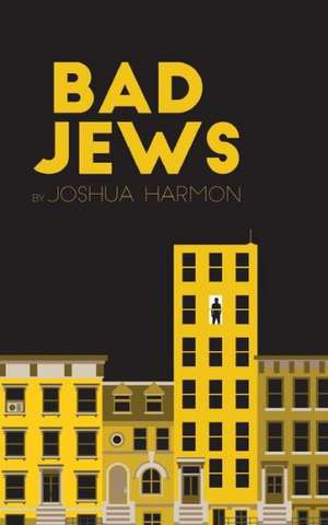 Bad Jews de Joshua Harmon