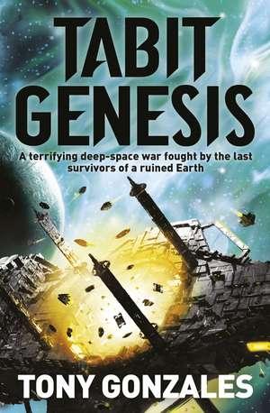 The Tabit Genesis de Tony Gonzales