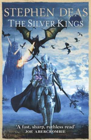 The Silver Kings de Stephen Deas