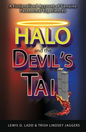 Halo and the Devil's Tail de Lewis D. Ladd