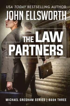 The Law Partners de John Ellsworth