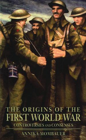 The Origins of the First World War de Annika Mombauer