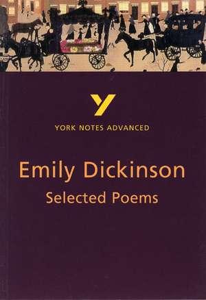 Selected Poems of Emily Dickinson: York Notes Advanced de E. Dickinson