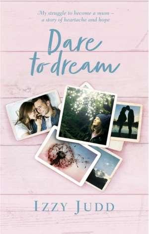 Dare to Dream de Izzy Judd