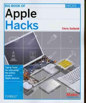 Big Book of Apple Hacks de Chris Seibold