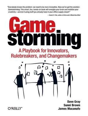 Gamestorming de Dave Gray